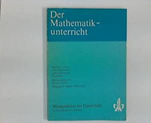 Der Mathematikunterricht. Beiträge zu seiner wissenschaftlichen und: Mathematik - Röhrl,