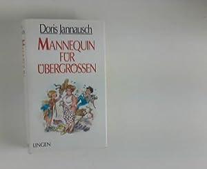 Mannequin für Übergrössen.: Jannausch, Doris: