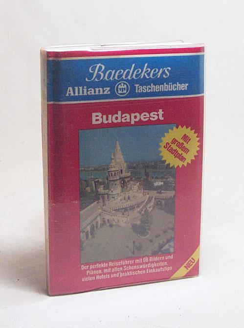 Budapest / [Text: Helmut Linde. Bearb.: Baedeker-Red.: Linde, Helmut