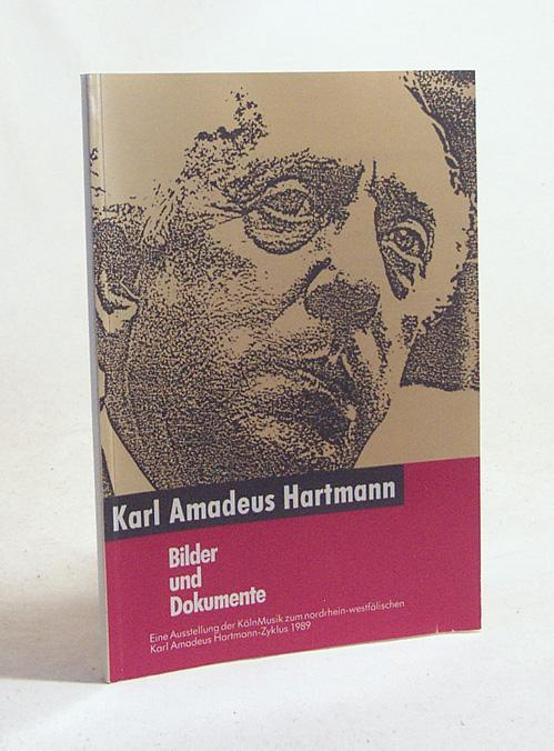 karl amadeus hartmann Karl amadeus hartmann (2 august 1905 – 5 december 1963) was a german  composer sometimes described as the greatest german symphonist of the 20th .