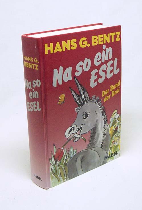 Bücher Der Bund Der Drei Bentz Hans G.: Belletristik
