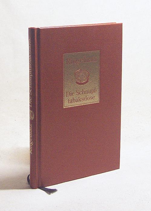 Die Schnupftabaksdose : schönste Gedichte / Joachim: Ringelnatz, Joachim /