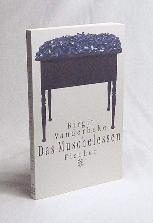 Das Muschelessen : Erzählung / Birgit Vanderbeke - Vanderbeke, Birgit