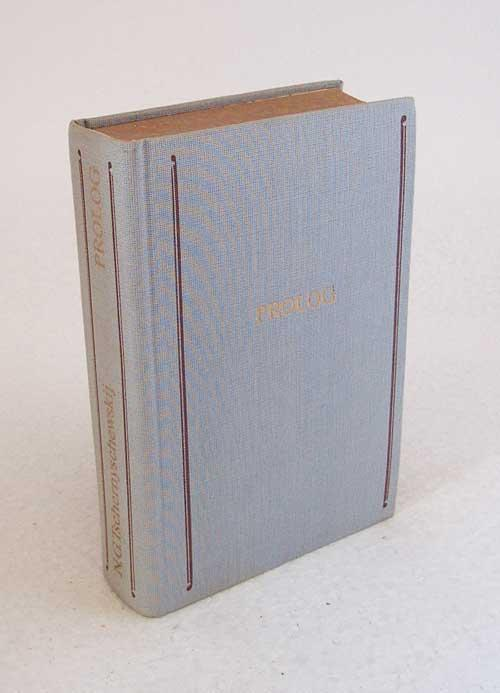 Prolog : Roman aus d. Anfang d.: Tschernyschewskij, Nikolaj G.