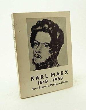 Karl Marx : 1818 - 1968 ;