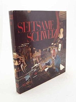 Seltsame Schweiz : Band II / Text: Gaulis, Louis /