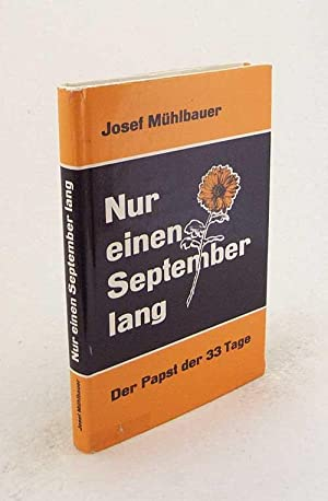 Nur einen September lang : Der Papst: Mühlbauer, Josef
