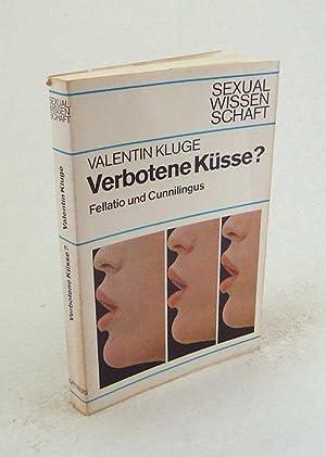 Verbotene Küsse? : Fellatio und Cunnilingus / Valentin Kluge: Kluge, Valentin