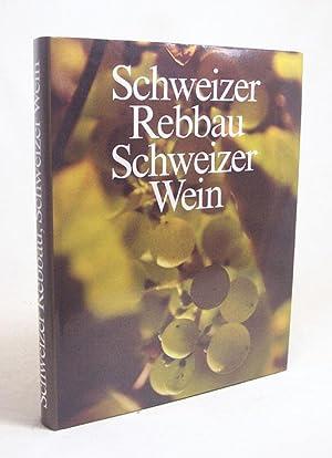 Schweizer Rebbau, Schweizer Wein / Hrsg.: Niklaus: Flüeler, Niklaus [Hrsg.]