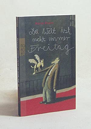 Die Welt ist nicht immer Freitag /: Evers, Horst