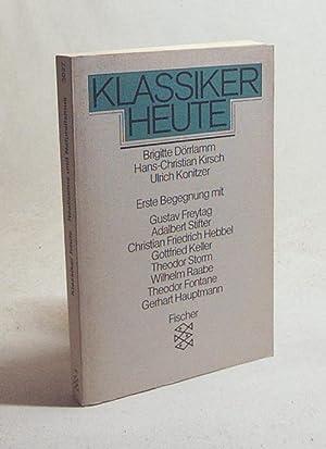 Klassiker heute : Realismus und Naturalismus : Dörrlamm, Brigitte [Hrsg.]
