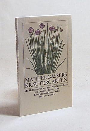 Manuel Gassers Kräutergarten / mit Holzschn. aus: Gasser, Manuel
