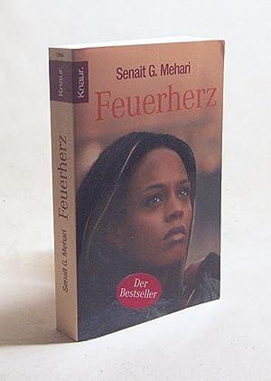 Feuerherz / Senait G. Mehari: Mehari, Senait G.