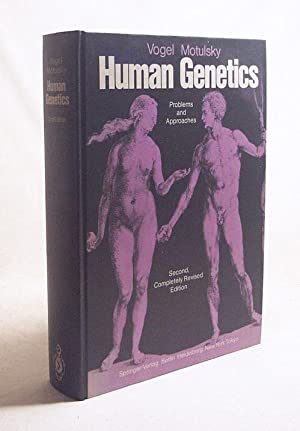 Human genetics : problems and approaches /: Vogel, Friedrich /