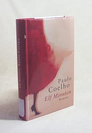 Elf Minuten : Roman / Paulo Coelho.: Coelho, Paulo