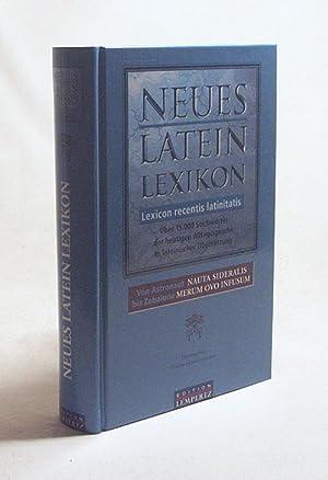 Neues Latein-Lexikon : über 15.000 Stichwörter der: Feihl, Stefan [Übers.]