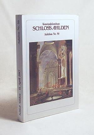 Auktion Nr. 50 / Kunstauktionshaus Schloss Ahlden: Kunstauktionshaus Schloss Ahlden