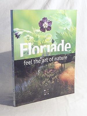Floriade : feel the art of nature: Huisman, Jaap /