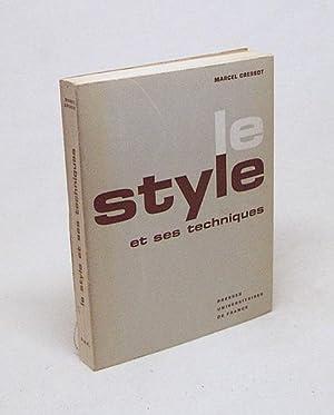Le style et ses techniques : précis: Cressot, Marcel /