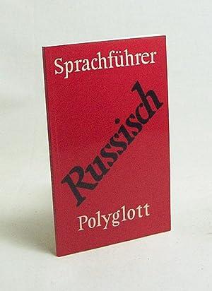 Polyglott-Sprachführer. Russisch / [bearb. von Elena Hotze]: Hotze, Elena [Bearb.]