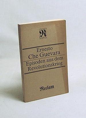 Episoden aus dem Revolutionskrieg : [aus d.: Guevara, Ernesto /