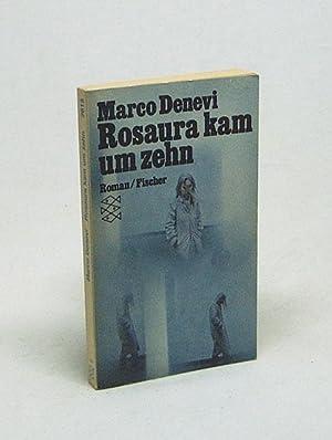 Rosaura kam um zehn : Roman /: Denevi, Marco