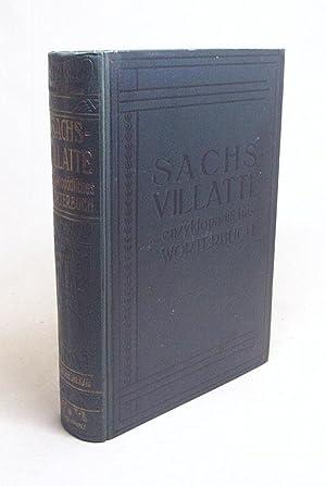 Sachs-Villatte. Enzyklopädisches französisch-deutsches und deutsch-französisches Wörterbuch : Sachs, Karl /