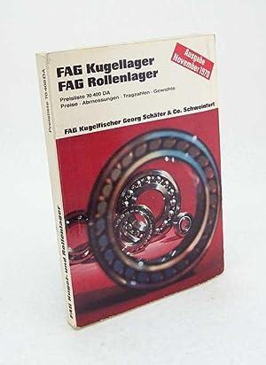 FAG-Kugellager, FAG-Rollenlager : Abmessungen, Tragzahlen, Gewichte, Preise: Schäfer, Georg