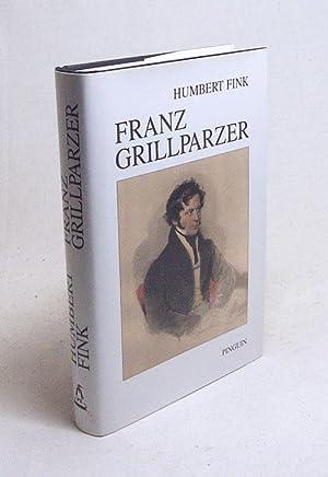 Franz Grillparzer / Humbert Fink: Fink, Humbert