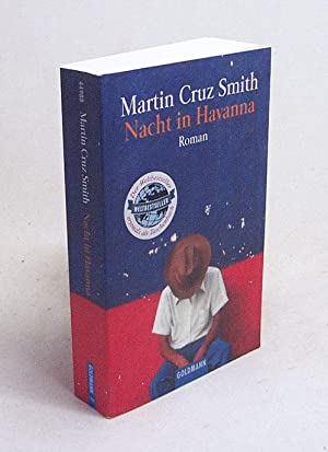 Nacht in Havanna : Roman / Martin Cruz Smith. Dt. von Kristian Lutze