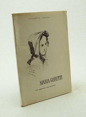 Maria Goretti, eine Märtyrin der Reinheit : Volpert, Assumpta