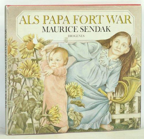 Als Papa fort war. Gestaltung von Maurice: Sendak, Maurice: