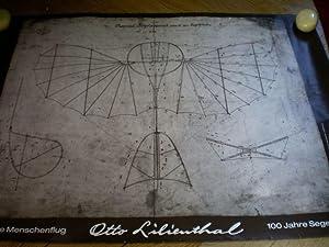 100 Jahre Menschenflug - Otto Lilienthal - 100 Jahre Segelflug.