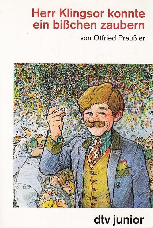 Herr Klingsor konnte ein bißchen zaubern: Otfried, Preußler,