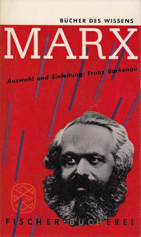 Karl Marx. Auswahl und Einleitung von Franz: Karl, Marx,