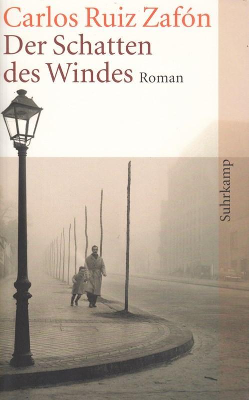 Der Schatten des Windes: Roman: Carlos Ruiz Zafón