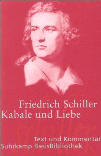 Kabale und Liebe: Ein bürgerliches Trauerspiel (Suhrkamp: Friedrich, Schiller,