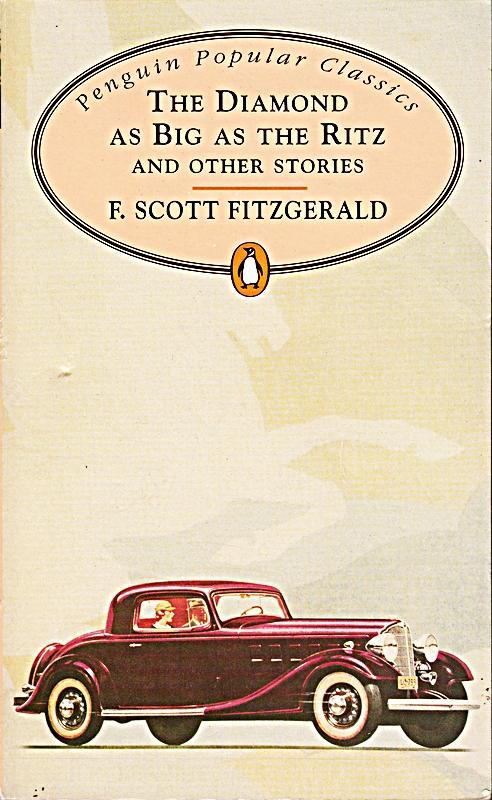 The Diamond As Big As the Ritz: F. Scott Fitzgerald