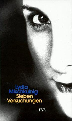 Sieben Versuchungen - Lydia, Mischkulnig,