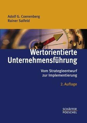 Wertorientierte Unternehmensführung: Vom Strategieentwurf zur Implementierung: Adolf G. Coenenberg