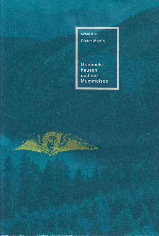 Grimmelshausen und der Mummelsee (Spuren): Dieter, Martin,