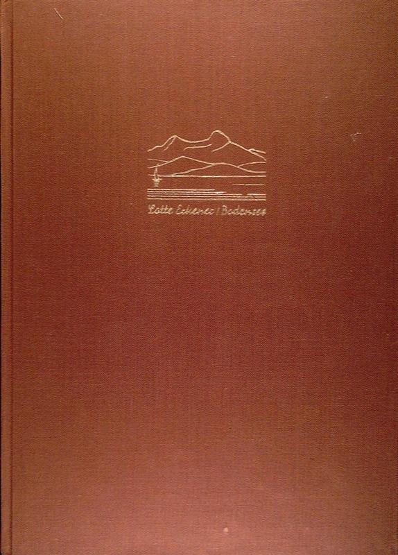 Bodensee. Landschaft und Kunst in 100 Lichtbildaufnahmen.: Lotte, Eckener,