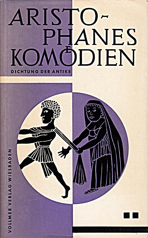 E. R. Lehmann: Aristophanes Komödien - Dichtung: Johann Gustav Droysen