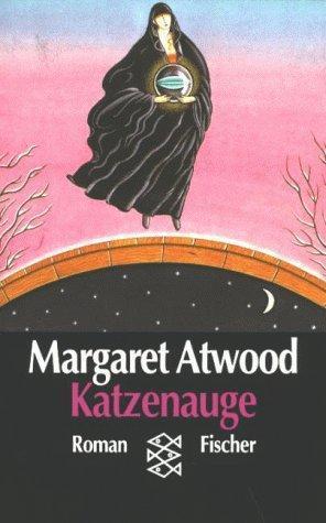 Katzenauge: Margaret, Atwood,