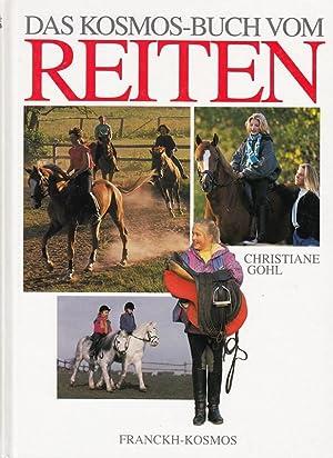 Das Kosmos-Buch vom Reiten: Christiane, Gohl,