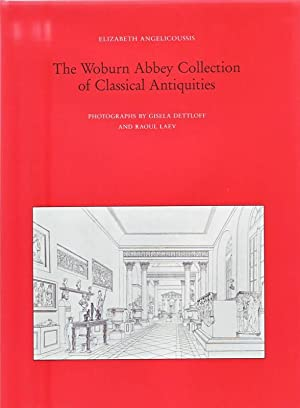 The Woburn Abbey Collection of Classical Antiquities.: Elizabeth Angelicoussis