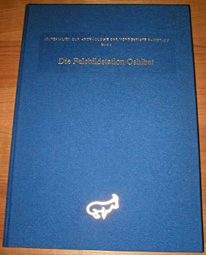 Die Felsbildstation Oshibat. Mit Beitr. v. Gerard Fussmann u. a. Materialien zur Archäologie der ...