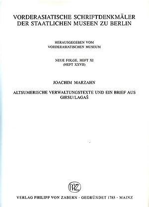 Altsumerische Verwaltungstexte und ein Brief aus Girsu: Marzahn, Joachim