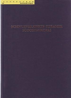 Beiträge zur Problematik der schnurverzierten Keramik Südosteuropas. Heidelberger Akademie der ...
