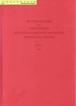 Mitteilungen des Deutschen Archäologischen Instituts - Abteilung Kairo. Band 43 - 1987.: Deutsches ...
